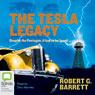 The Tesla Legacy (Unabridged) Audiobook, by Robert G. Barrett