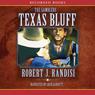 Texas Bluff (Unabridged), by Robert Randisi