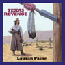 Texas Revenge (Unabridged) Audiobook, by Lauran Paine
