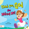 Thank You, God, for Making Me! (Unabridged) Audiobook, by Rhonda Spinelli