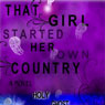 That Girl Started Her Own Country: Sixth in the Series of Sequels to the Count of Monte Cristo (Unabridged), by Holy Ghost Writer