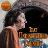 That Undiscovered Country (Unabridged) Audiobook, by Nancy Fulda
