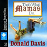 Thats What Mamas Do, by Donald Davis