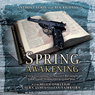 Theatre Classics: Spring Awakening (Unabridged) Audiobook, by Frank Wedekind