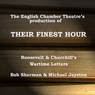 Their Finest Hour (Dramatised) (Unabridged) Audiobook, by English Chamber Theatre