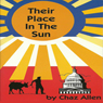 Their Place in the Sun Audiobook, by Chaz Allen