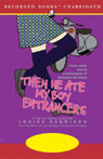 Then He Ate My Boy Entrancers: More Mad, Marvy Confessions of Georgia Nicholson (Unabridged), by Louise Rennison