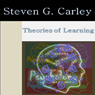 Theories of Learning (Unabridged) Audiobook, by Steven Carley