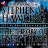 The Theory of Everything: The Original and Fate of the Universe (Unabridged), by Stephen W. Hawking