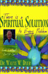 There is a Spiritual Solution to Every Problem Audiobook, by Wayne W. Dyer