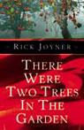 There Were Two Trees in the Garden (Unabridged), by Rick Joyner