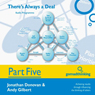 Theres Always a Deal - Part Five: Closing a Negotiation and Other Considerations (Unabridged), by Jonathan Donovan