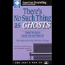 Theres No Such Thing as Ghosts Audiobook, by Richard Young