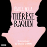Therese Raquin (Classic Serial), by Emile Zola