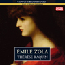 Therese Raquin (Unabridged) Audiobook, by Emile Zola