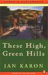 These High, Green Hills: The Mitford Years, Book 3, by Jan Karon