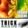 A Thick Black Line (Unabridged) Audiobook, by Judah Raine