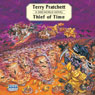 Thief of Time: Discworld, Book 26 (Unabridged), by Terry Pratchett