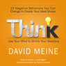 Think: Use Your Mind to Shrink Your Waistline (Unabridged) Audiobook, by David Meine