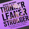 Thinner Leaner Stronger: The Simple Science of Building the Ultimate Female Body (Unabridged) Audiobook, by Michael Matthews