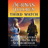 Third Watch: Acornas Children, Book 3 (Unabridged) Audiobook, by Anne McCaffrey