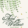 Third Willow (Unabridged) Audiobook, by Lenore Skomal