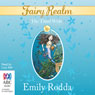The Third Wish: Fairy Realm, Book 3 (Unabridged), by Emily Rodda