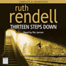 Thirteen Steps Down (Unabridged), by Ruth Rendell