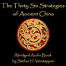 The Thirty-Six Strategies of Ancient China (Unabridged) Audiobook, by Stefan Verstappen