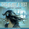 This Is Not a Test (Unabridged) Audiobook, by Courtney Summer