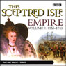 This Sceptred Isle: Empire, Volume 1: 1155-1783 Audiobook, by Christopher Lee