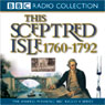 This Sceptred Isle Vol 7: The Age of Revolutions 1760-1792 (Unabridged) Audiobook, by Christopher Lee