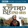 This Sceptred Isle Vol 8: Nelson, Wellington, & Napoleon 1792-1815 (Unabridged) Audiobook, by Christopher Lee