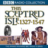 This Sceptred Isle, Volume 3: 1327-1547 The Black Prince to Henry V, by Christopher Lee