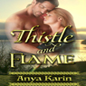 Thistle and Flame - Her Highland Hero (Unabridged) Audiobook, by Anya Karin
