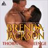 Thorns Challenge (Unabridged), by Brenda Jackson