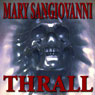 Thrall (Unabridged) Audiobook, by Mary Sangiovanni