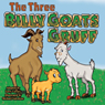 The Three Billy Goats Gruff (Unabridged) Audiobook, by Larry Carney