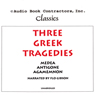 Three Greek Tragedies (Unabridged) Audiobook, by Euripides