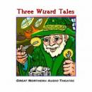 Three Wizard Tales: High Moon, Tell Them NAPA Sent You, and Wizard Jack (Dramatized), by Jerry Stearns