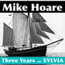Three Years with Sylvia (Unabridged) Audiobook, by Mike Hoare