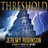 Threshold: A Chess Team Adventure (Unabridged) Audiobook, by Jeremy Robinson