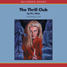 The Thrill Club (Unabridged) Audiobook, by R. L. Stine