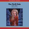 The Thrill Club (Unabridged), by R. L. Stine