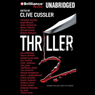 Thriller 2: Stories You Just Cant Put Down (Unabridged) Audiobook, by Clive Cussler