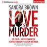 Thriller 3: Love Is Murder (Unabridged) Audiobook, by Sandra Brown