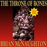 The Throne of Bones (Unabridged), by Brian McNaughton