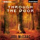 Through the Door: The Thin Veil, Book 1 (Unabridged), by Jodi McIsaac