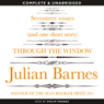 Through the Window (Unabridged) Audiobook, by Julian Barnes