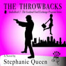 The Throwbacks: The Scotland Yard Exchange Program (Unabridged) Audiobook, by Stephanie Queen